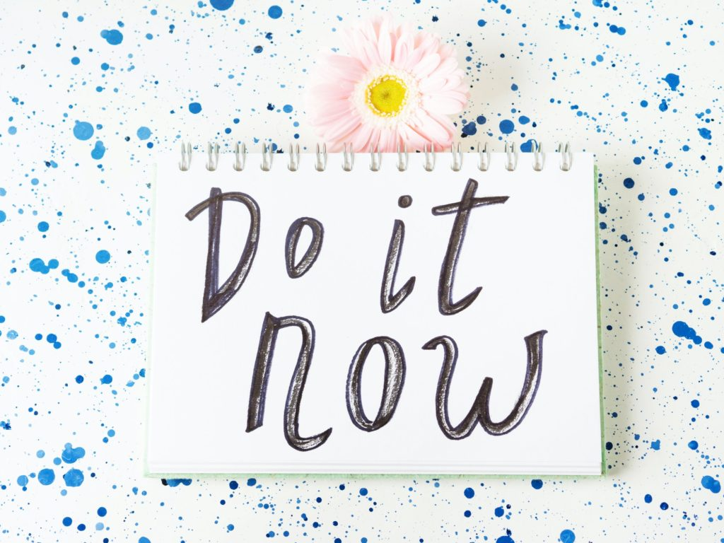 Do it now inspirational quote